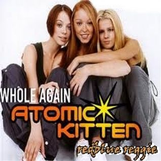 whole again ...atomic kitten madmix by reggie