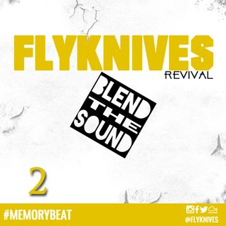 Blend the Sound REVIVAL #2