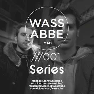 Wassabbe Series 001@ Vicious Radio