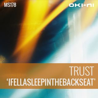 IFELLASLEEPINTHEBACKSEAT by Trust