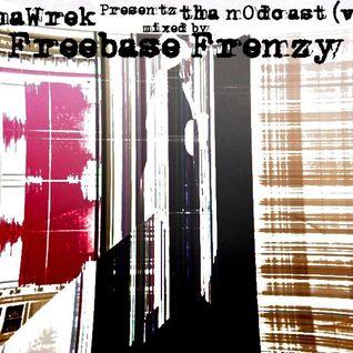 cOmaWrek Presentz tha nOdcast (v74) mixed by Freebase Frenzy