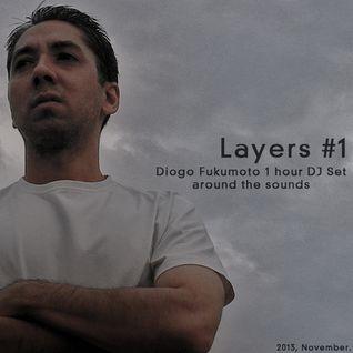 Diogo Fukumoto - Layers 1 - 25 NOV 2013.