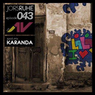 JorsRuhe 043 (Guest-mix Karanda)
