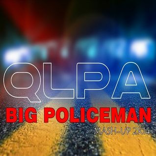 Saby Davis & Turbotronic - Big Policeman ( QLPA Mash-Up 2k14 )