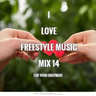 I Love Freestyle Music Mix 14 2015 - DJ Carlos C4 Ramos