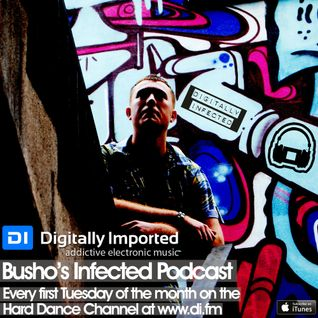 Busho - Infected Podcast 017 (DI.FM Hard Dance Channel Tue 02/07/13)