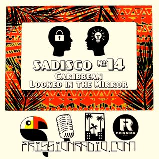 Sadisco #14 - Caribbean Looked in the Mirror