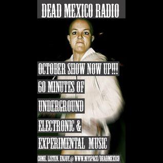 Dead Mexico Radio: Show 2