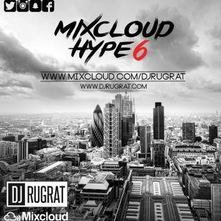 @Dj Rugrat - Mixcloud Hype 6