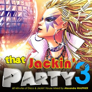 That Jackin' Party 3