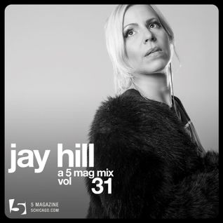 Jay Hill: A 5 Mag Mix #31