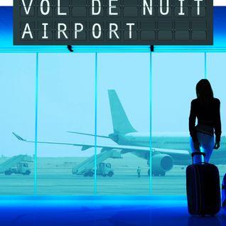 """Vol de Nuit Airport show#28 / S2 invitée VIP AXELLE RED pour l'album """"rouge ardent"""""""
