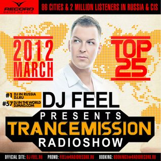 DJ Feel - TranceMission (Top 25 Of March 2012)