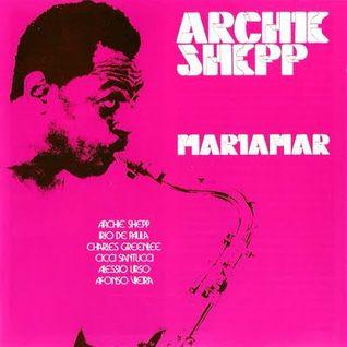 """Archie Shepp - """"Tres Ideias"""" - Mariamar LP (Rome, 1975)"""