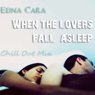 When the lovers fall asleep