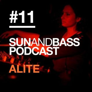 Sun And Bass Podcast #11 - Alite