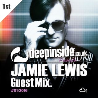 DEEPINSIDE presents JAMIE LEWIS (Exclusive Guest Mix)