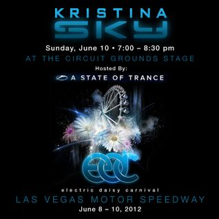 Kristina Sky Live @ A State of Trance Invasion, Electric Daisy Carnival (Las Vegas) [06-10-12]