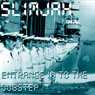 Entrance in to the Dubstep