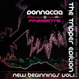 Donnaccia Pres. New Beginnings Vol. I (Tripper Edition)