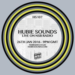 Hubie Sounds 107 - 26th Jan 2016