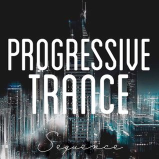 Sequence - Progressive Trance Top 15 (October 2015)