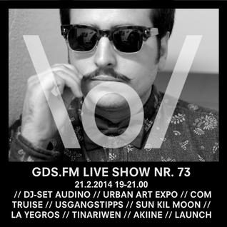 GDS.FM LIVE SHOW Nr. 73 mit AUDINO