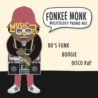 Fonkee Monk - Musicology Promo Mix