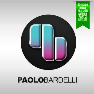 "Paolo Bardelli live mix ""224 club"" Milan (Autumn part two)"