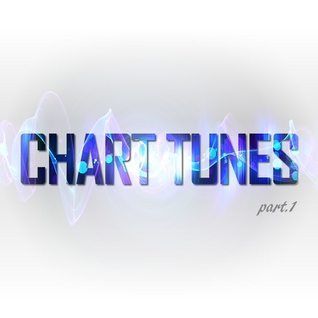 Chart Tunes - Part 1  (Mixed by Luidy Lima)