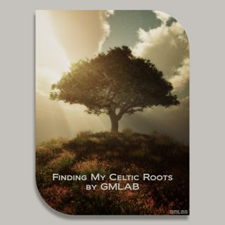 Finding My Celtic Roots