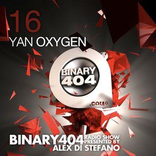 016 - Alex Di Stefano - Binary404 Radio Show /w Yan Oxygen
