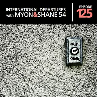 Myon & Shane 54 - International Departures 125 (18-04-2012)