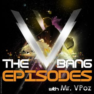 Mr V-Poz Presents The V Bang Mainstream Sessions Episode 001