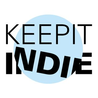 KeepItIndie podcast - May/2013