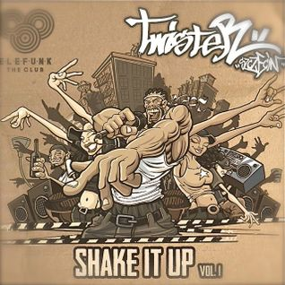 Dj Twister - Shake It Up Mix. Vol. 1 [Download link in description]