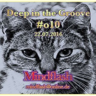 Deep in the Groove 010 (22.07.16)