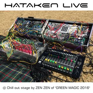 "Hataken - Modular synthesizer Live at Chillout stage by ZEN ZEN @ ""Green Magic"" AM8-10  May 4th 2016"