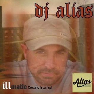 DJ ALIAS - Illmatic Deconstructed