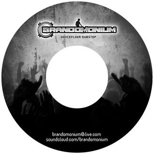 BrandoMonium - Dubstep Demo (Spring 2010)