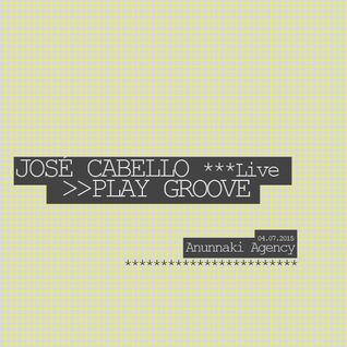 Jose Cabello (Live) @ Play Groove 04072015