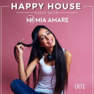 Happy House Radio Show 001 with Mia Amare