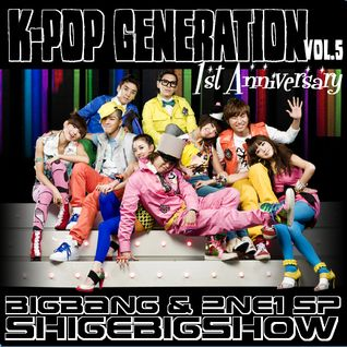 "K-POP GENERATION ケポシデMIX vol.5 ""BIGBANG & 2NE1 MIX"" - Dj shige☆B"