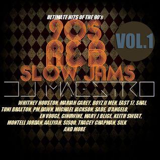 DJ MAESTRO - 90's R&B AND SLOW JAMS (VOL.1)