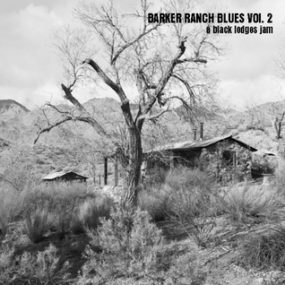 Barker Ranch Blues Vol. 2
