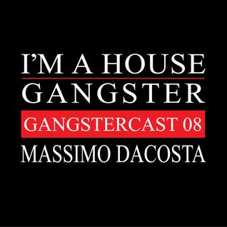 MASSIMO DACOSTA | GANGSTERCAST 08