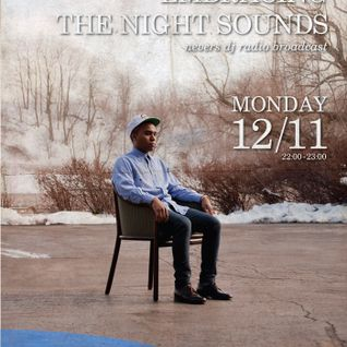 Embracing The Night Sounds [12/11/12]