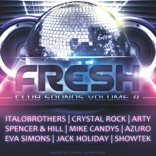 Fresh Club Sounds Vol. 4 - Mixed by Mark Schatorje