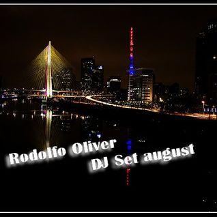 Rodolfo Oliver  Dj Set August  Progressive House,Electro house