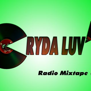 Cryda Luv' - Radio Mixtape #02 (April 2009)